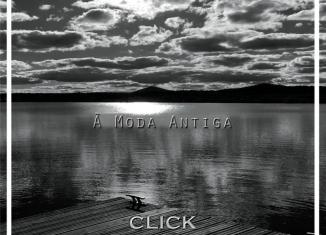 CLICK - À moda antiga