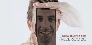 Frederico BC• Olha Bem Para Mim